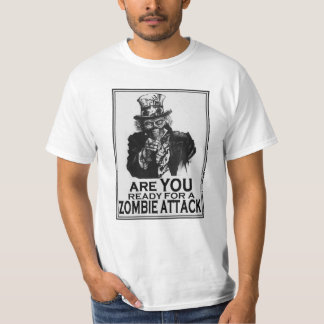 Are You Ready for a Zombie Attack T-Shirt