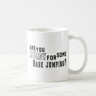 Are you ready for some Base jumping Mug