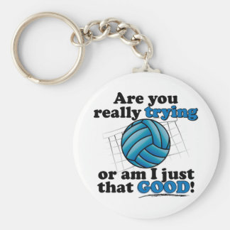 Are you really trying, or am I that good? Basic Round Button Key Ring
