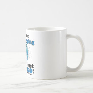 Are you really trying, or am I that good? Coffee Mug