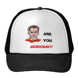 Are You Serious?! (1) Trucker Hat
