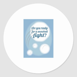 Are you Snowball Ready Round Stickers