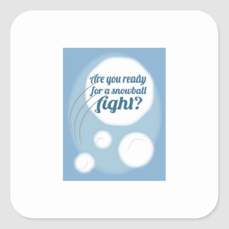 Are you Snowball Ready Sticker