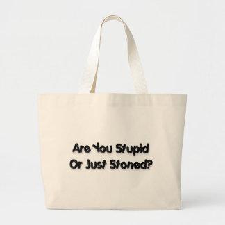 Are you stupid jumbo tote bag