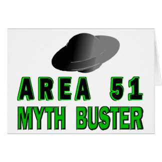 Area 51 Myth Buster Greeting Card
