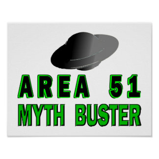 Area 51 Myth Buster Poster