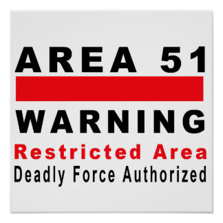 Area 51 Warning Poster