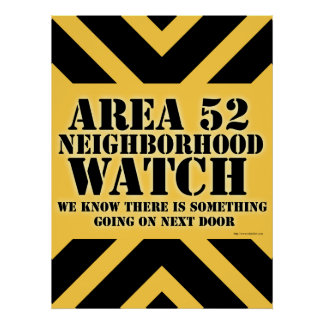 Area 52 Neighborhood Watch Poster