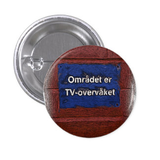 Area is tv monitored 3 cm round badge