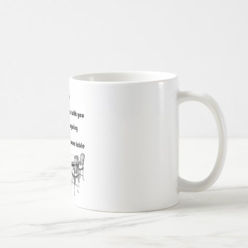 Arguing with a Dining Room Table Coffee Mug