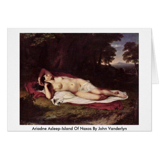 Ariadne Asleep-Island Of Naxos By John Vanderlyn Card