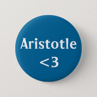 Aristotle <3 6 cm round badge