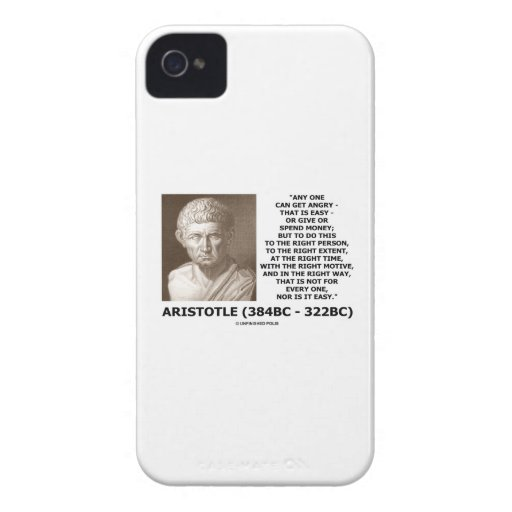 Aristotle Any One Can Get Angry Right Person Time iPhone 4 Case