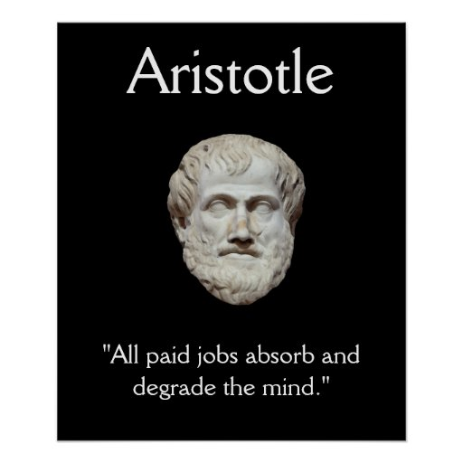 Aristotle - Jobs Working Mind Quote Poster