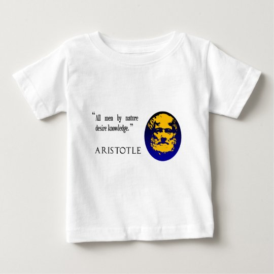 Aristotle knowledge baby T-Shirt