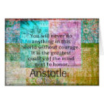 Aristotle motivational quote Courage and  Honor Greeting Card