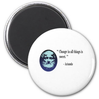 Aristotle philosophy - change is sweet manget 6 cm round magnet