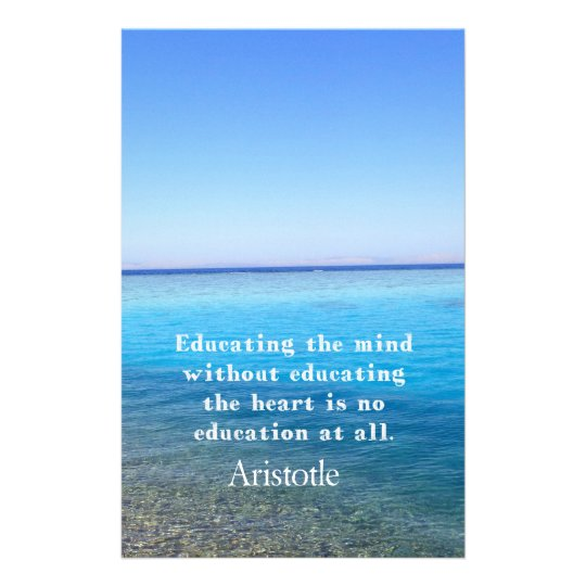 Aristotle quote about education, teachers, ethics stationery