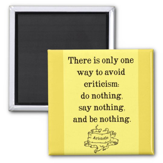 Aristotle Quote on Criticism Magnet