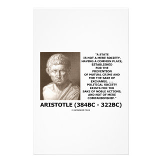 Aristotle State Not Mere Society Noble Action Stationery Design
