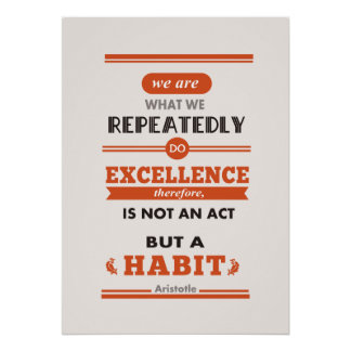 Aristotle We are what we repeatedly do Poster