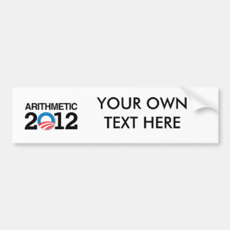 ARITHMETIC WITH OBAMA -.png Bumper Sticker