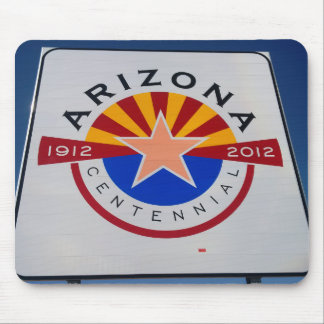 Arizona Centennial Sign Mousepad