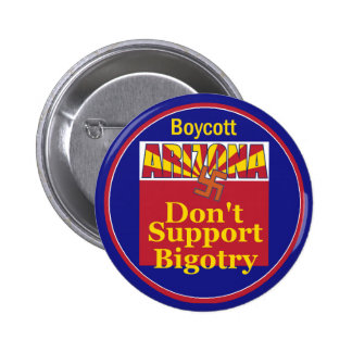 Arizona Don't Support Bigotry Button