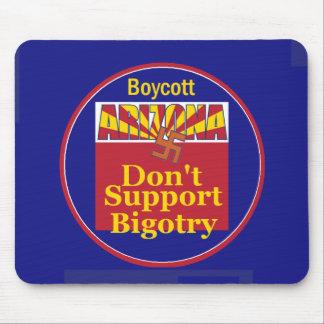 Arizona Don't Support Bigotry Mousepad
