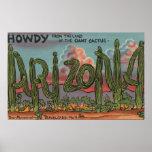 Arizona - Howdy from Arizona in Cactus Font Poster