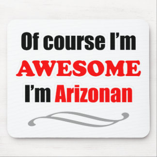 Arizona Is Awesome Mousepad