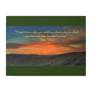 Arizona Sunset with John Glenn quote Wood Wall Art