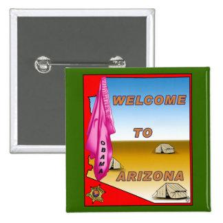 Arizona Welcomes Obama 15 Cm Square Badge