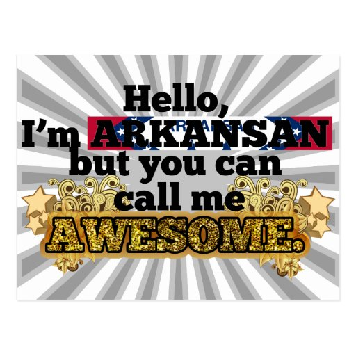 Arkansan, but call me Awesome Postcards