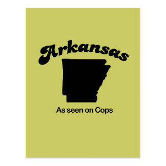 Arkansas Motto - As seen on Cops Postcard