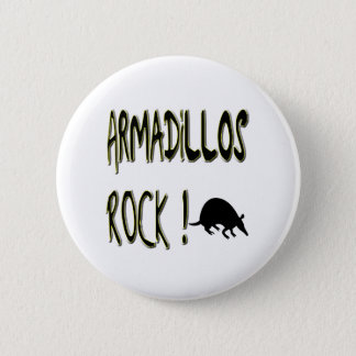 Armadillos Rock! Button
