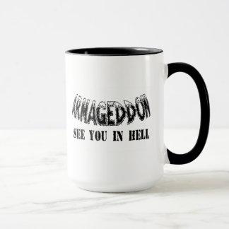 """Armageddon See You In Hell"" Mug. Mug"