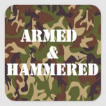 Armed and Hammered Sticker