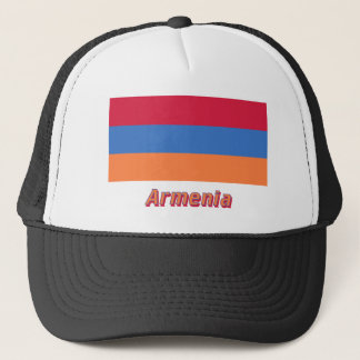 Armenia Flag with Name Trucker Hat