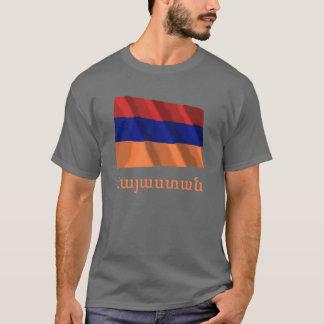Armenia Waving Flag with Name in Armenian T-Shirt