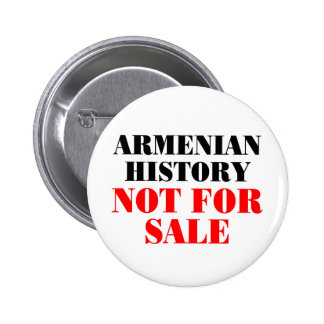Armenian history: Not for sale 6 Cm Round Badge