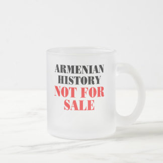 Armenian history: Not for sale Frosted Glass Coffee Mug