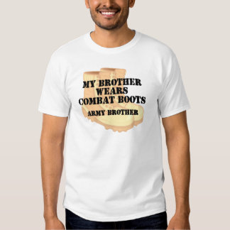Army Brother Brother Desert Combat Boots T Shirts