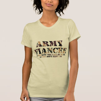 Army Fiancee Answering the Call Tee Shirt