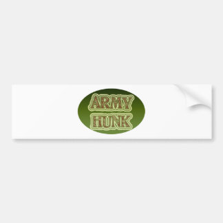 Army Hunk Bumper Stickers