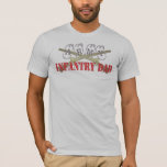 Army Infantry Dad T-Shirt