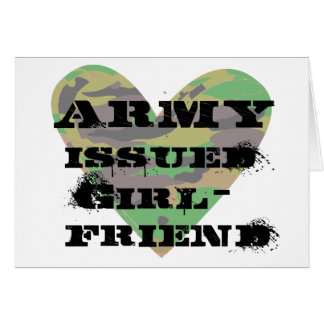 Army Issued Girlfriend Greeting Card