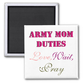 ARMY MOM DUTIES MAGNET