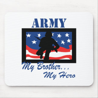 Army My Brother My Hero Mouse Pads