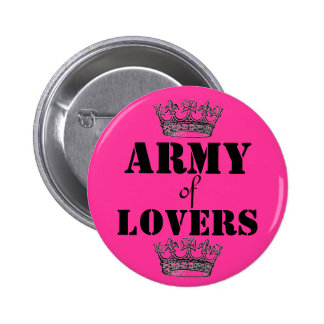 Army of lovers 6 cm round badge